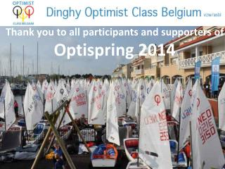Thank you to all  participants  and  supporters of  Optispring  2014