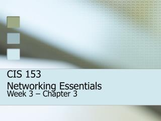 CIS 153 Networking Essentials