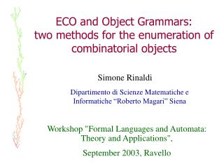 ECO and Object Grammars:  two methods for the enumeration of combinatorial objects