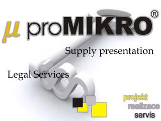 Supply presentation Legal Services
