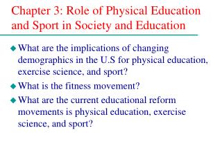 Chapter 3: Role of Physical Education and Sport in Society and Education