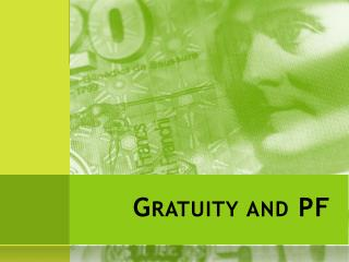 Gratuity and PF