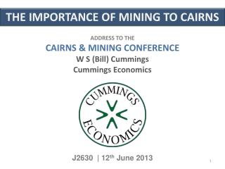 THE IMPORTANCE OF MINING TO CAIRNS