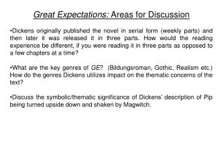 Great Expectations:  Areas for Discussion