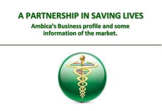 A PARTNERSHIP IN SAVING LIVES