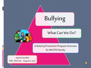 What is bullying?  Why do we need to address it?