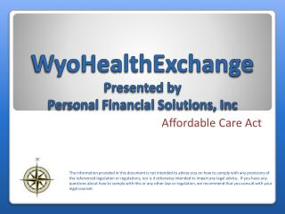 WyoHealthExchange Presented by  Personal Financial Solutions, Inc