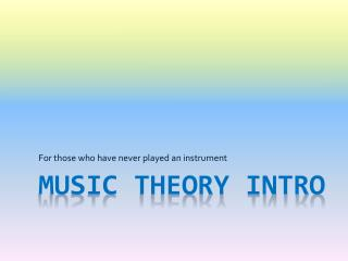 MUSIC THEORY INTRO
