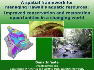 A spatial framework for managing Hawaii's aquatic resources: