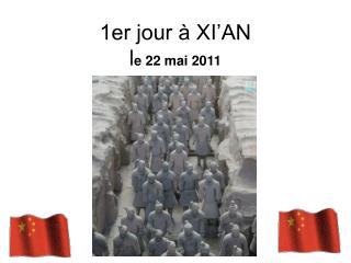 1er jour à XI'AN l e 22 mai 2011