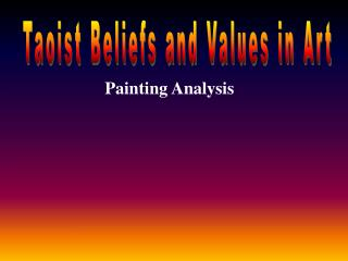Taoist Beliefs and Values in Art