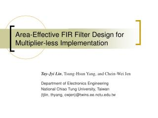 Area-Effective FIR Filter Design for Multiplier-less Implementation