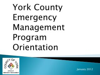 York County Emergency Management Program Orientation