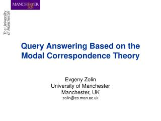 Query Answering Based on the Modal Correspondence Theory