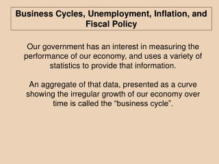 Business Cycles, Unemployment, Inflation, and Fiscal Policy