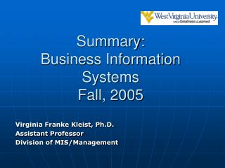 Summary: Business Information Systems Fall, 2005