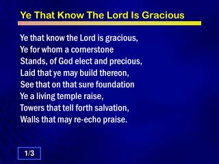 Ye That Know The Lord Is Gracious