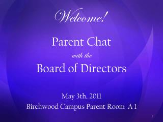 Parent Chat with the Board of Directors