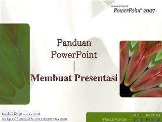 Panduan PowerPoint  | Membuat Presentasi