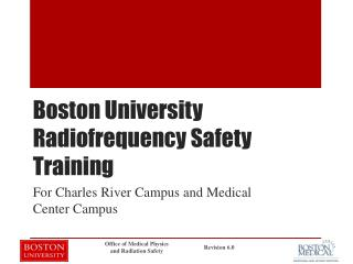 Boston University Radiofrequency Safety Training