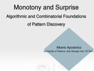 Monotony and Surprise Algorithmic and Combinatorial Foundations of Pattern Discovery