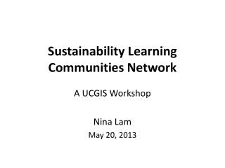 Sustainability Learning Communities Network