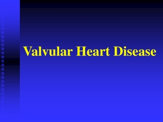 Valvular Heart Disease I: The mitral valve