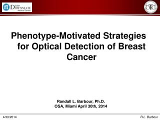 Phenotype-Motivated  Strategies for Optical Detection of Breast Cancer