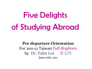 Five Delights  of Studying Abroad