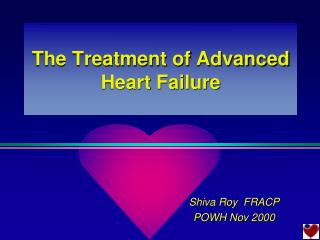 The Treatment of Advanced Heart Failure
