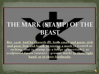THE MARK (STAMP) OF THE BEAST