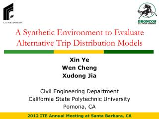 A Synthetic Environment to Evaluate Alternative Trip Distribution Models