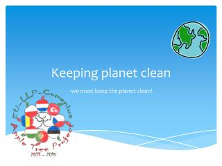 Keeping  planet  clean