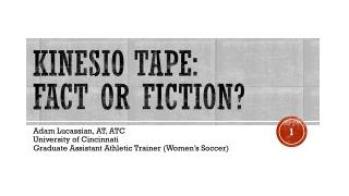 Kinesio  Tape:  Fact or fiction?
