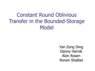 Constant Round Oblivious Transfer in the Bounded-Storage Model