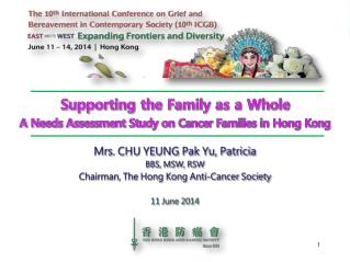 Supporting the Family as a Whole  A Needs Assessment Study on Cancer Families in Hong Kong