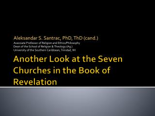 Another Look at the Seven Churches in the Book of Revelation