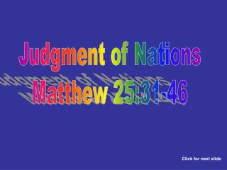 Judgment of Nations Matthew 25:31-46