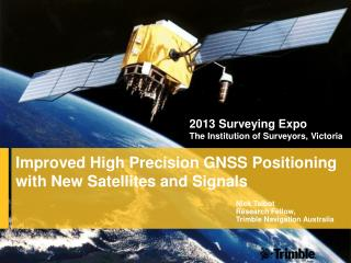 Improved High Precision GNSS Positioning with New Satellites and Signals