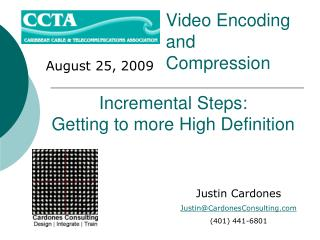 Video Encoding  and  Compression