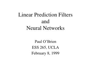 Linear Prediction Filters  and  Neural Networks