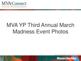 MVA YP Third Annual March Madness Event Photos