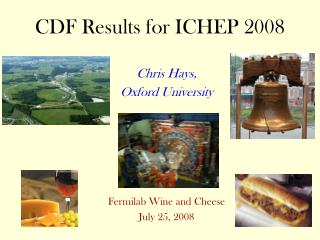 CDF Results for ICHEP 2008