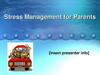 Stress Management for Parents