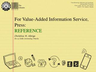 For Value-Added Information Service, Press: REFERENCE