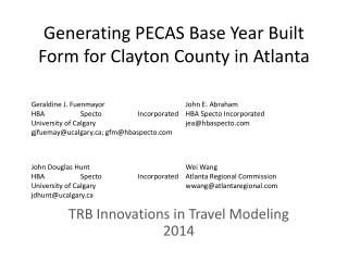 Generating PECAS Base Year Built Form for Clayton County in Atlanta