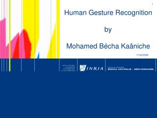 Human Gesture Recognition by Mohamed Bécha Kaâniche
