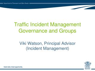 Traffic Incident Management Governance and Groups