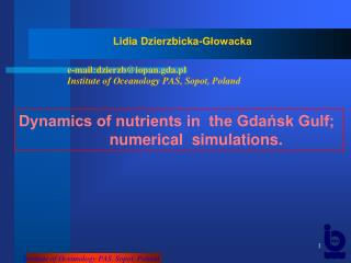 Dynamics of nutrients in  the Gdańsk Gulf;                      numerical  simulations.