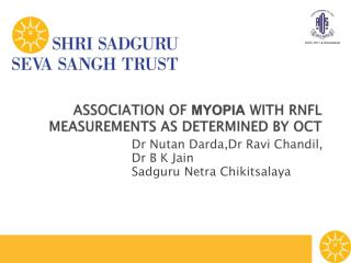 ASSOCIATION OF  MYOPIA  WITH RNFL  MEASUREMENTS AS DETERMINED BY OCT